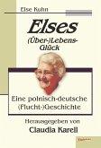 Elses (Über-)Lebens-Glück (eBook, ePUB)