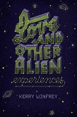 Love and Other Alien Experiences (eBook, ePUB)