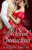 His Wicked Seduction (The League of Rogues, #2) (eBook, ePUB)