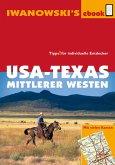 USA-Texas und Mittlerer Westen - Reiseführer von Iwanowski (eBook, ePUB)
