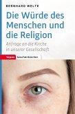 Die Würde des Menschen und die Religion (eBook, PDF)