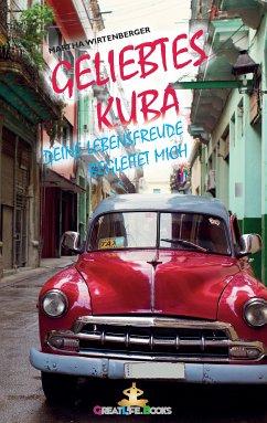 Geliebtes Kuba