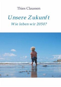 Unsere Zukunft