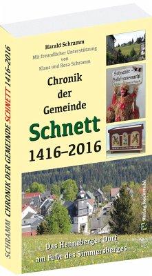 Chronik der Gemeinde Schnett 1416-2016