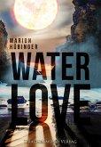 Water Love (eBook, ePUB)