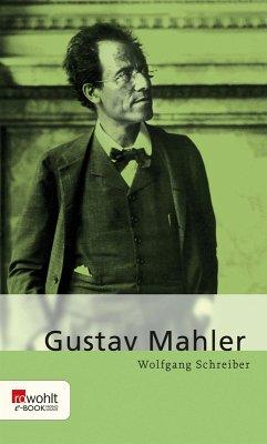 Gustav Mahler (eBook, ePUB) - Schreiber, Wolfgang