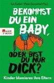 Bekommst du ein Baby, oder bist du nur dick? (eBook, ePUB)