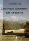 Auf der alten Seidenstraße zum Hindukusch (eBook, ePUB)