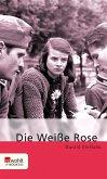 Die Weiße Rose (eBook, ePUB)