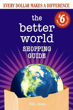Better World Shopping Guide #6: Every Dollar Ma...
