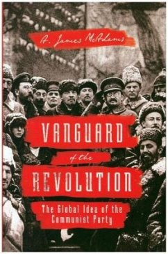 Vanguard of the Revolution - McAdams, A. James