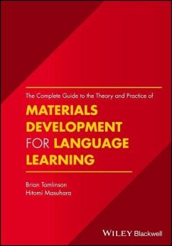 The Complete Guide to the Theory and Practice of Materials Development for Language Learning - Tomlinson, Brian; Masuhara, Hitomi
