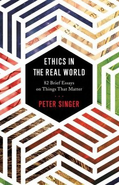 Ethics in the Real World - Singer, Peter