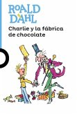 Charlie y La Fabrica de Chocolate (Charlie and the Chocolate Factory)