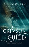 The Crimson Guild (The Blood Rage Series, #2) (eBook, ePUB)