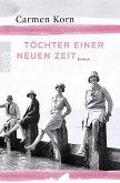 Töchter einer neuen Zeit / Jahrhundert-Trilogie Bd.1