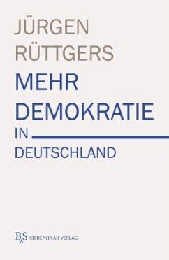 Mehr Demokratie in Deutschland - Rüttgers, Jürgen