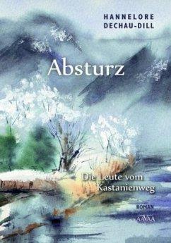 Absturz - Großdruck - Dechau-Dill, Hannelore