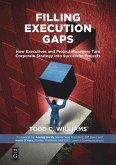 Filling Execution Gaps