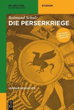 Die Perserkriege - Schulz, Raimund
