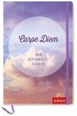 Carpe diem - Mein Achtsamkeits-Tagebuch