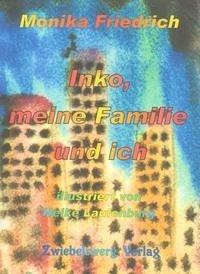 Inko, meine Familie und ich