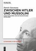 Zwischen Hitler und Mussolini