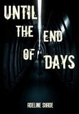 Until The End Of Days (eBook, ePUB)