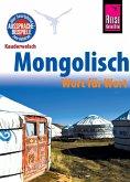 Reise Know-How Sprachführer Mongolisch - Wort für Wort: Kauderwelsch-Band 68 (eBook, PDF)