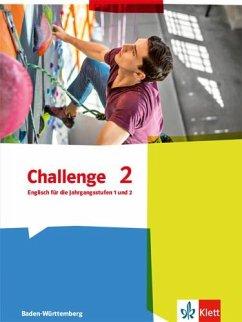 Challenge. Schülerbuch. Ausgabe für Baden-Württ...