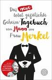 Das neue total gefälschte Geheim-Tagebuch vom Mann von Frau Merkel (eBook, ePUB)