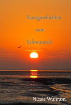 Kurzgeschichten (eBook, ePUB) - Wunram, Nicole