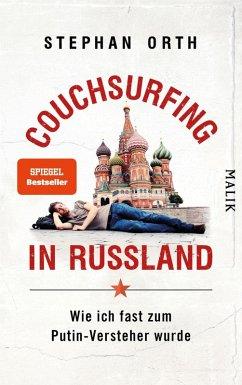 Couchsurfing in Russland (eBook, ePUB) - Orth, Stephan