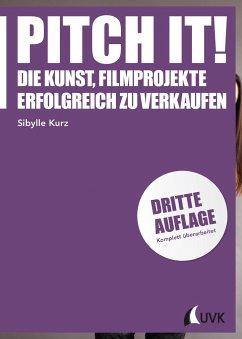 Pitch it! - Kurz, Sibylle