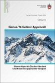 Glarus - St. Gallen - Appenzell • Von den Glarner Alpen bis Alpstein