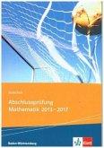 Realschul-Abschlussprüfung Mathematik 2013 - 2017