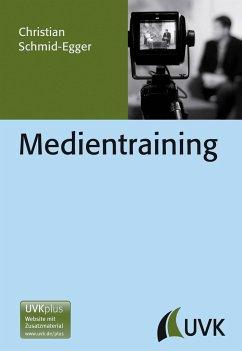 Medientraining - Schmid-Egger, Christian