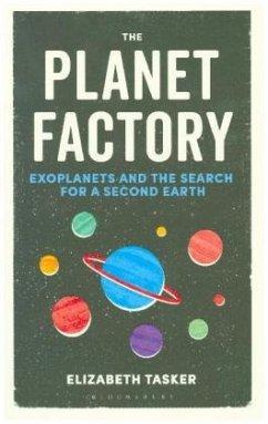 The Planet Factory - Tasker, Elizabeth