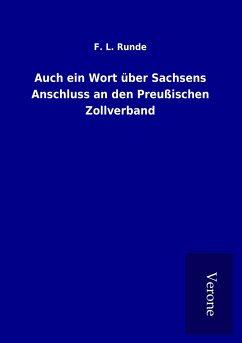 Auch ein Wort über Sachsens Anschluss an den Preußischen Zollverband