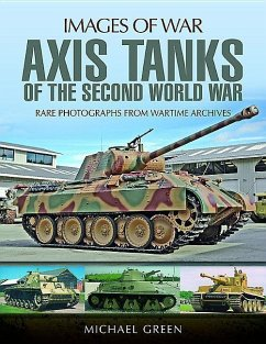 Axis Tanks of the Second World War - Green, Michael