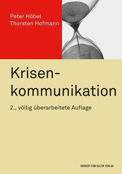 Krisenkommunikation - Höbel, Peter; Hofmann, Thorsten