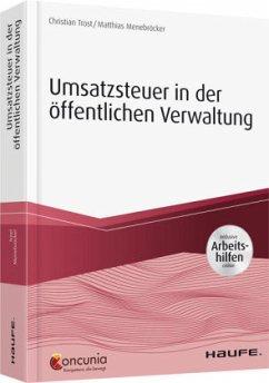 Umsatzsteuer in der öffentlichen Verwaltung - inkl. Arbeitshilfen online - Trost, Christian; Menebröcker, Matthias