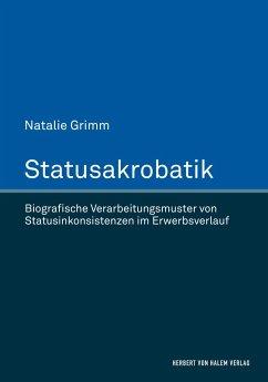 Statusakrobatik - Grimm, Natalie