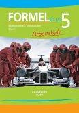 Formel PLUS. Arbeitsheft Klasse 5. Ausgabe Bayern Mittelschule ab 2017