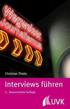 Interviews führen - Thiele, Christian