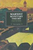MARXIST MONETARY THEORY