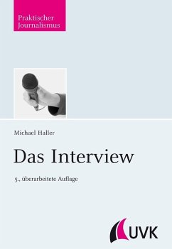 Das Interview - Haller, Michael; Zeutschel, Ulrich