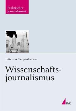 Wissenschaftsjournalismus - Campenhausen, Jutta von