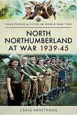 North Northumberland at War 1939-45