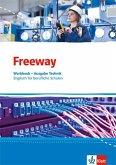 Freeway Technik. Workbook mit Lösungsheft. Englisch für berufliche Schulen ab 2017